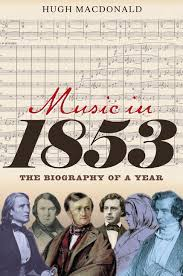 'Music in 1853 - The biography of a year'